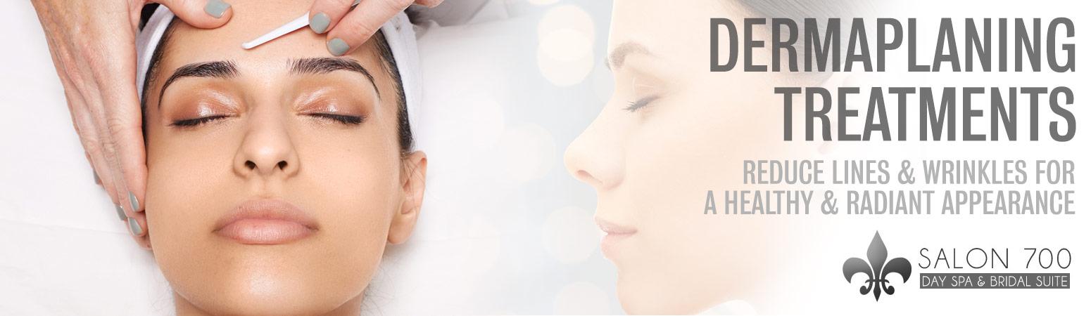 Dermaplaning Treatments Salon 700 Day Spa Bridal Suite